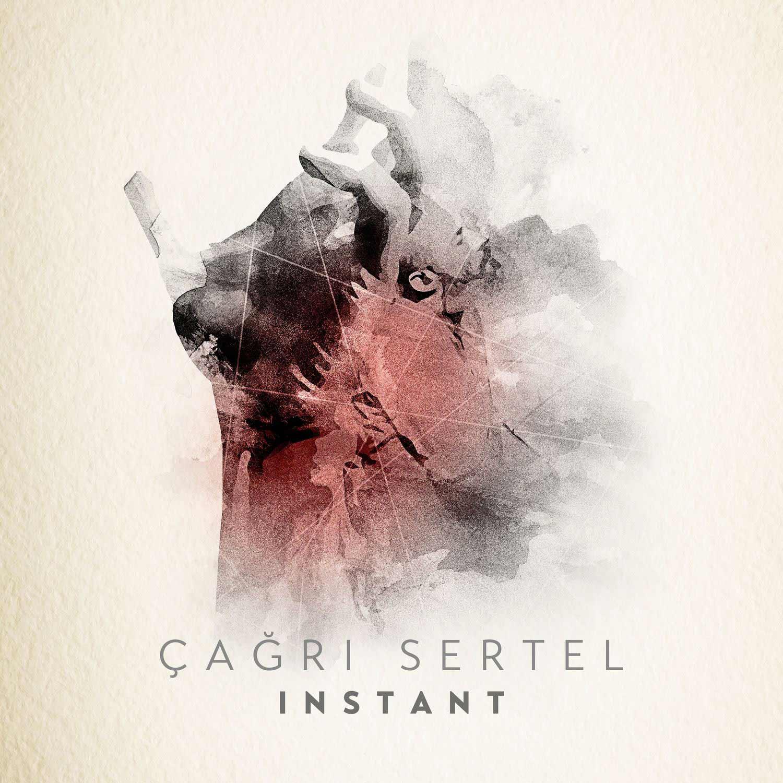 Çağrı Sertel - Instant