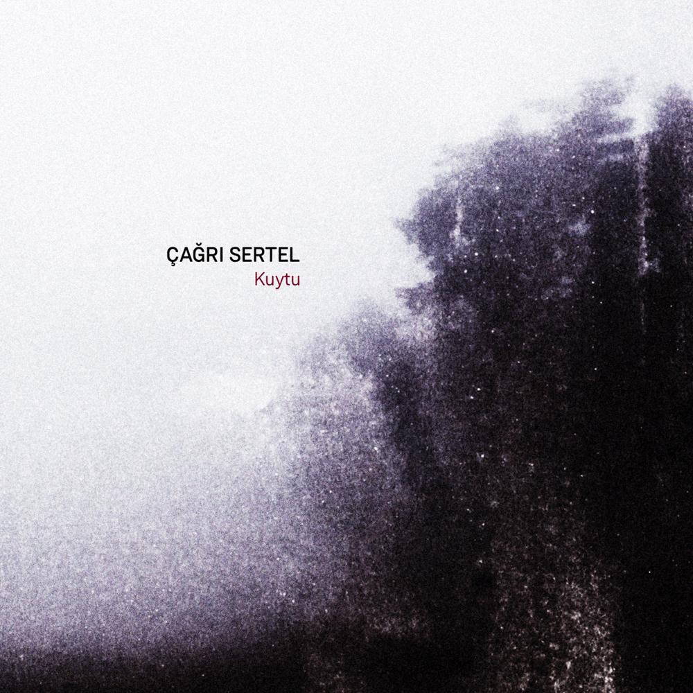 Çağrı Sertel - Kuytu